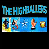 Play & Download The Highballers by The Highballers | Napster