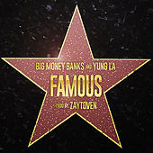 Play & Download Famous by Yung LA | Napster