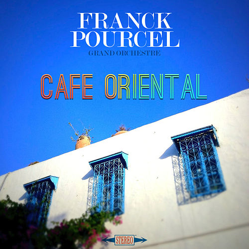 Play & Download Café Oriental by Franck Pourcel | Napster