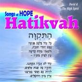 Songs of Hope Hatikvah by David & The High Spirit