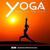 Yoga Music for Yoga Class by Various Artists