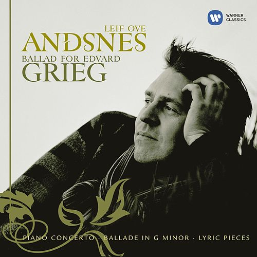Ballad for Edvard Grieg by Leif Ove Andsnes