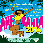 Axé Bahia 2014 von Various Artists