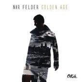 Golden Age by Nir Felder