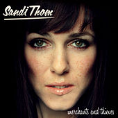 Play & Download Merchants and Thieves by Sandi Thom | Napster