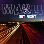 Play & Download Get Right by Maoli | Napster