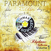 Paramount Riddim: Rhythmax Collection, Vol. 1 by Various Artists