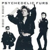 Play & Download Midnight To Midnight by The Psychedelic Furs | Napster