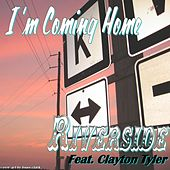 Play & Download I'm Coming Home (feat. Clayton Tyler) by Riverside | Napster