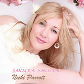 Play & Download Sakura Sakura by Nicki Parrott | Napster