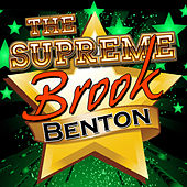 Play & Download The Supreme Brook Benton by Brook Benton | Napster