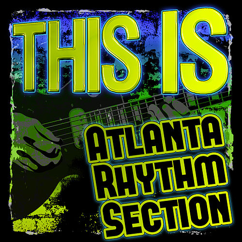 Play & Download This Is Atlanta Rhythm Section by Atlanta Rhythm Section | Napster