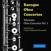 Play & Download Telemann: Oboe Concertos, Vol. 1 by Sarah Francis | Napster