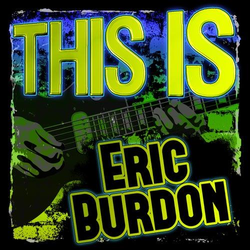 This Is Eric Burdon by Eric Burdon