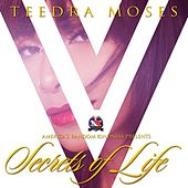 Play & Download Secrets of Life by Teedra Moses | Napster