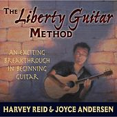 Play & Download The Liberty Guitar Method by Harvey Reid | Napster