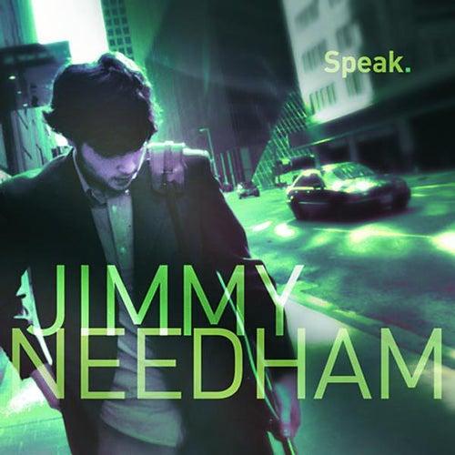 Speak by Jimmy Needham