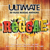 Ultimate Reggae von Various Artists