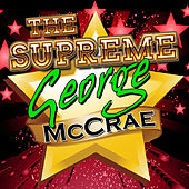 Play & Download The Supreme George Mccrae by George McCrae | Napster