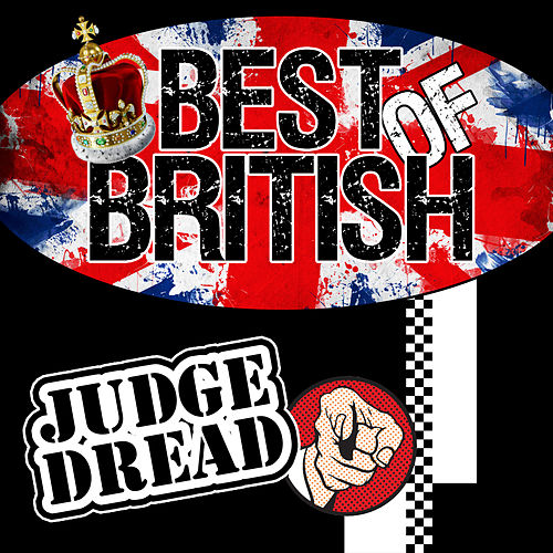 Play & Download Best of British: Judge Dread by Judge Dread | Napster