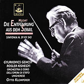 Play & Download Mozart: Die Entführung Aus Dem Serail & Symphony No. 39 by Various Artists | Napster