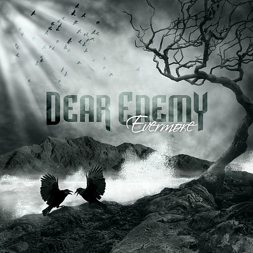 Play & Download Evermore by Dear Enemy | Napster