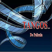 Play & Download Tangos de Pelicula... by Various Artists | Napster