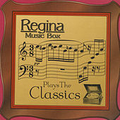 Regina Music Box Plays The Classics by Regina Music Box
