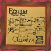 Play & Download Regina Music Box Plays The Classics by Regina Music Box | Napster