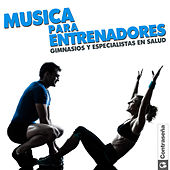 Play & Download Música para Entrenadores Gimnasios y Especialistas en Salud