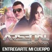 Play & Download Entregarte Mi Cuerpo by Arsenal | Napster