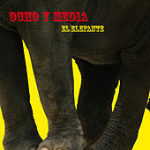 El Elefante - EP by Ocho y Media