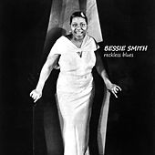 Play & Download Reckless Blues by Bessie Smith   Napster