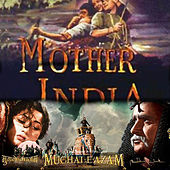 Mughal-E-Azam / Mother India (Original Motion Picture Soundtracks) by Various Artists