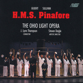 Play & Download H.M.S. Pinafore by Cast of Ohio Light Opera | Napster