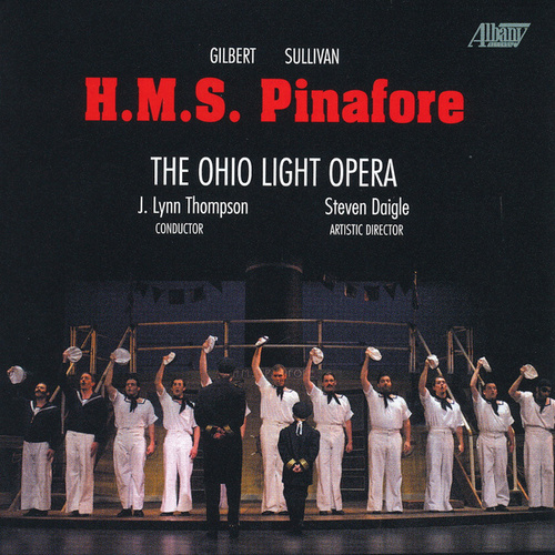H.M.S. Pinafore by Cast of Ohio Light Opera