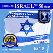 Play & Download Golden Anniversary to Israel, Vol. 2 by David & The High Spirit | Napster