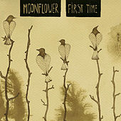 Play & Download First Time by Moonflower | Napster