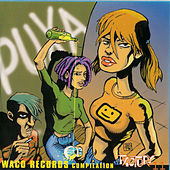 Puxa Waco Records Compilation by Various Artists