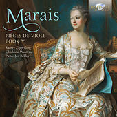 Marais: Pièces de Viole, Book 5 by Ghislaine Wauters Rainer Zipperling
