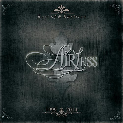 Best of & Rarities (1999 - 2014) by Airless