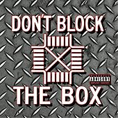 Play & Download Don't Block the Box by Gridlock | Napster