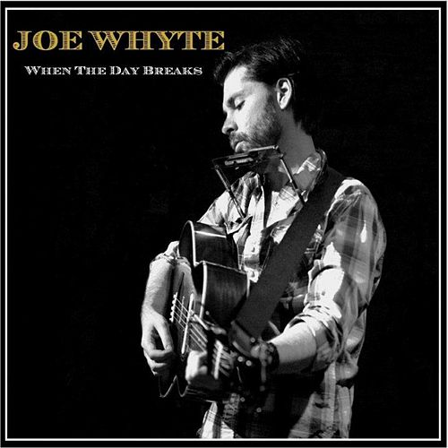 Play & Download When the Day Breaks - EP by Joe Whyte | Napster