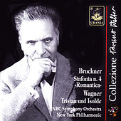 Play & Download Bruckner: Symphony No. 4 - Wagner: Tristan Und Isolde by Bruno Walter | Napster