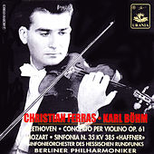 Play & Download Beethoven: Violin Concerto Op. 61 - Mozart: Symphony No. 35 by Various Artists | Napster