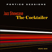 Jazz Showcase: The Cocktailer, Vol. 7 by Various Artists