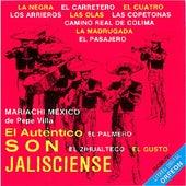 El Autentico Son Jalisciense by Mariachi Mexico De Pepe Villa