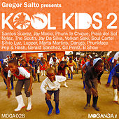 Play & Download Gregor Salto Presents Kool Kids 2 by Various Artists | Napster