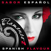 Sabor Español - Spanish Flavour - Flamenco 2 by Various Artists