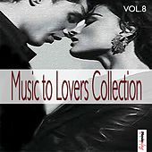 Music  To Lovers Collection, Vol.8 by The Strings Of Paris